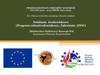Ministerstwo Rolnictwa i Rozwoju Wsi Departament Płatności Bezpośrednich