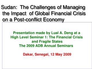 Presentation made by Lual A. Deng at a  High Level Seminar 1: The Financial Crisis