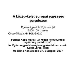 A k z p-kelet eur pai eg szs g paradoxon