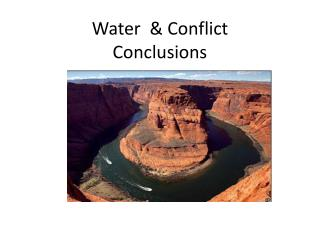 Water  & Conflict Conclusions