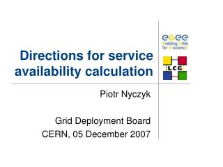 Directions for service availability calculation
