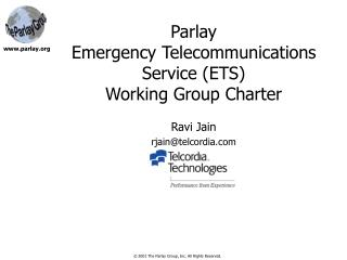 Parlay  Emergency Telecommunications Service ETS Working Group Charter