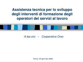 A.lea snc   –   Cooperativa Orso