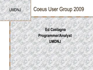 Coeus User Group 2009