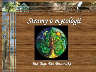 Stromy v mytológii