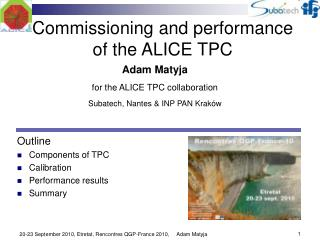 Commissioning  and performance  of the  ALICE TPC