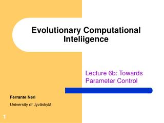 Evolutionary Computational Inteliigence