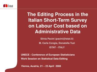 UNECE - Conference of European Statisticians Work Session on Statistical Data Editing