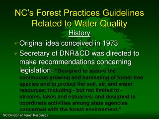 NC s Forest Practices Guidelines Related to Water Quality