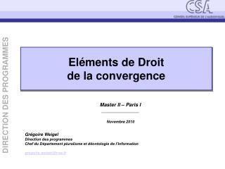 El�ments de Droit de la convergence