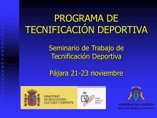 PROGRAMA DE TECNIFICACIÓN DEPORTIVA
