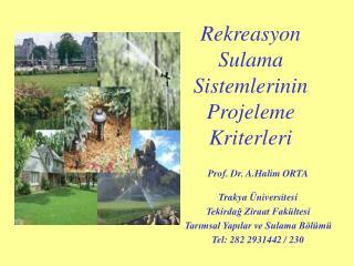 Rekreasyon  Sulama Sistemlerinin  Projeleme Kriterleri