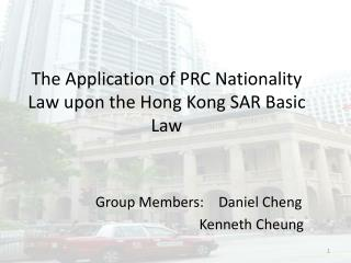 The Application of PRC Nationality Law upon the Hong Kong SAR Basic Law