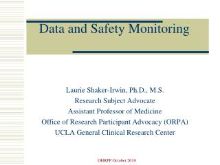 Data and Safety Monitoring
