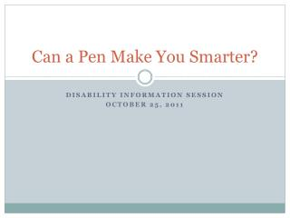 Can a Pen Make You Smarter?