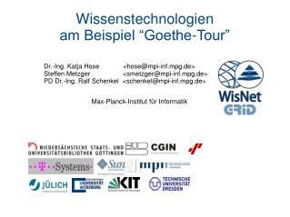 """Wissenstechnologien am Beispiel """"Goethe-Tour"""""""