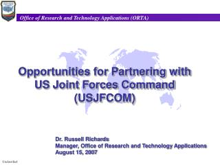 Opportunities for Partnering with  US Joint Forces Command (USJFCOM)