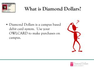 What is Diamond Dollars
