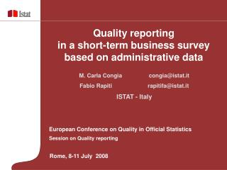European Conference on Quality in Official Statistics Session on Quality reporting