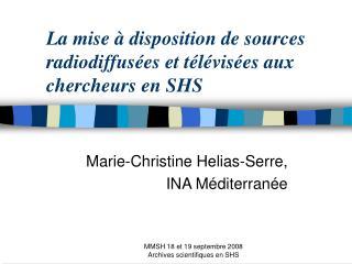 La mise à disposition de sources radiodiffusées et télévisées aux chercheurs en SHS
