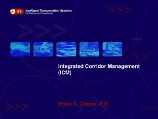 Integrated Corridor Management ICM