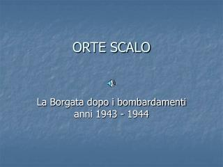 ORTE SCALO