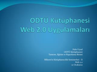 ODTÜ Kütüphanesi Web 2.0 Uygulamaları