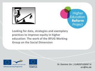 Dr. Dominic Orr | EUROSTUDENT IV orr@his.de