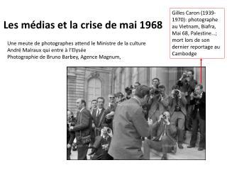 Les m�dias et la crise de mai 1968