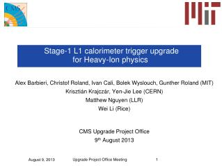 Stage-1 L1 calorimeter trigger upgrade  for Heavy-Ion physics