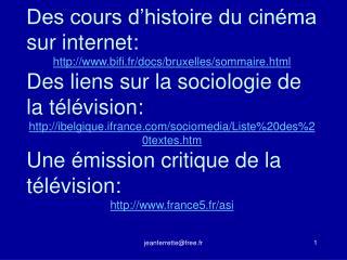 Des cours d'histoire du cinéma sur internet: bifi.fr/docs/bruxelles/sommaire.html