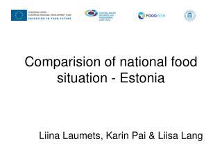Comparision of national food situation - Estonia