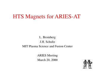HTS Magnets for ARIES-AT