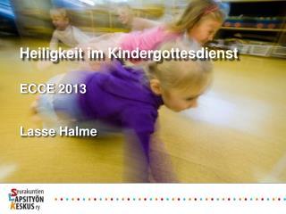 ECCE 2013 Lasse Halme