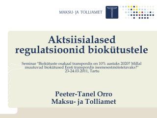 Peeter-Tanel Orro Maksu- ja Tolliamet