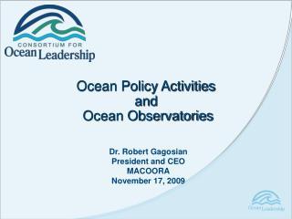 Ocean Policy Activities and   Ocean Observatories