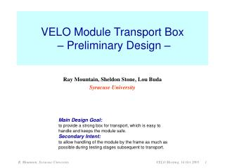 VELO Module Transport Box   � Preliminary Design �