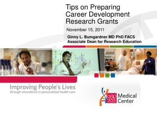 Tips on Preparing  Career Development Research Grants