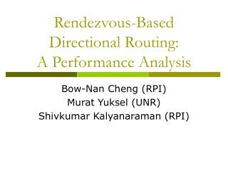 Rendezvous-Based Directional Routing: A Performance Analysis