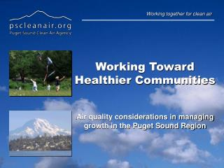 Working Toward Healthier Communities