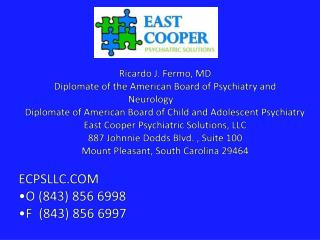 Ricardo J. Fermo, MD Diplomate of the American Board of Psychiatry and Neurology������������
