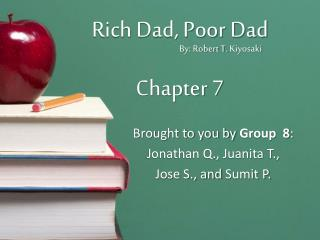 Rich Dad, Poor Dad Chapter 7