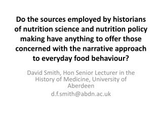 David Smith, Hon Senior Lecturer in the History of Medicine, University of Aberdeen