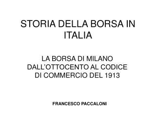 STORIA DELLA BORSA IN ITALIA
