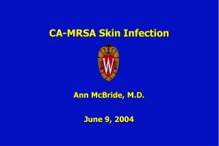 CA-MRSA Skin Infection