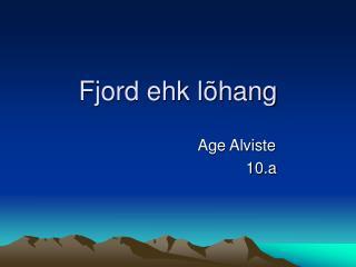 Fjord ehk lõhang