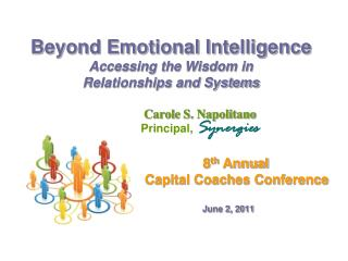 Beyond Emotional Intelligence Accessing the Wisdom in  Relationships and Systems