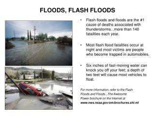 FLOODS, FLASH FLOODS