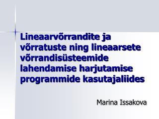 Lineaarv rrandite ja v rratuste ning lineaarsete v rrandis steemide lahendamise harjutamise programmide kasutajaliides