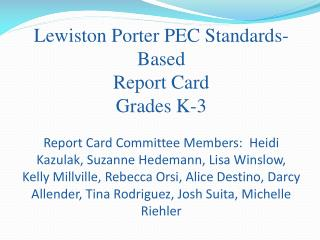 Lewiston Porter PEC Standards-Based  Report Card  Grades K-3
